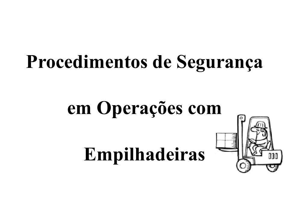 Procedimentos de Segurança em Operações com Empilhadeiras
