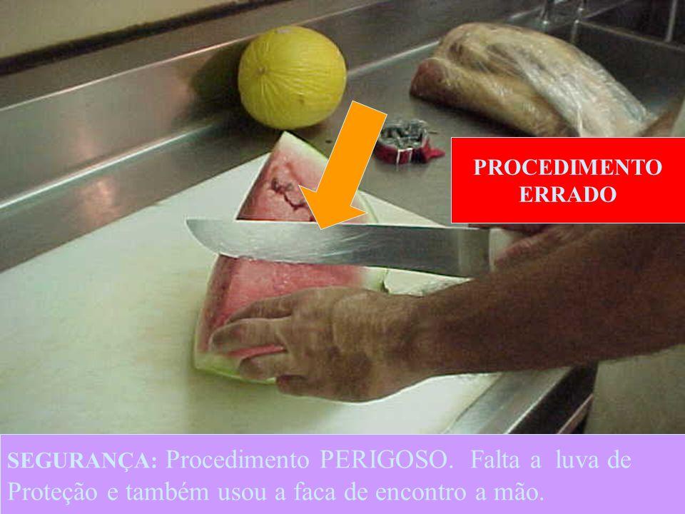 15 PROCEDIMENTO ERRADO SEGURANÇA: Procedimento PERIGOSO.