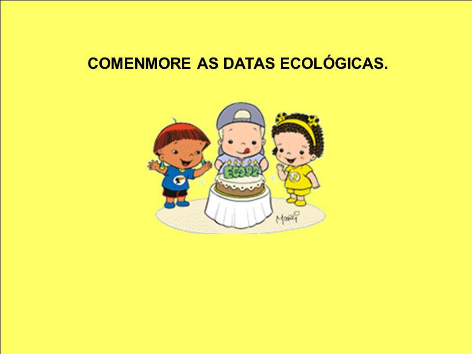 COMENMORE AS DATAS ECOLÓGICAS.