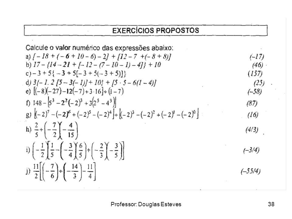 Professor: Douglas Esteves38