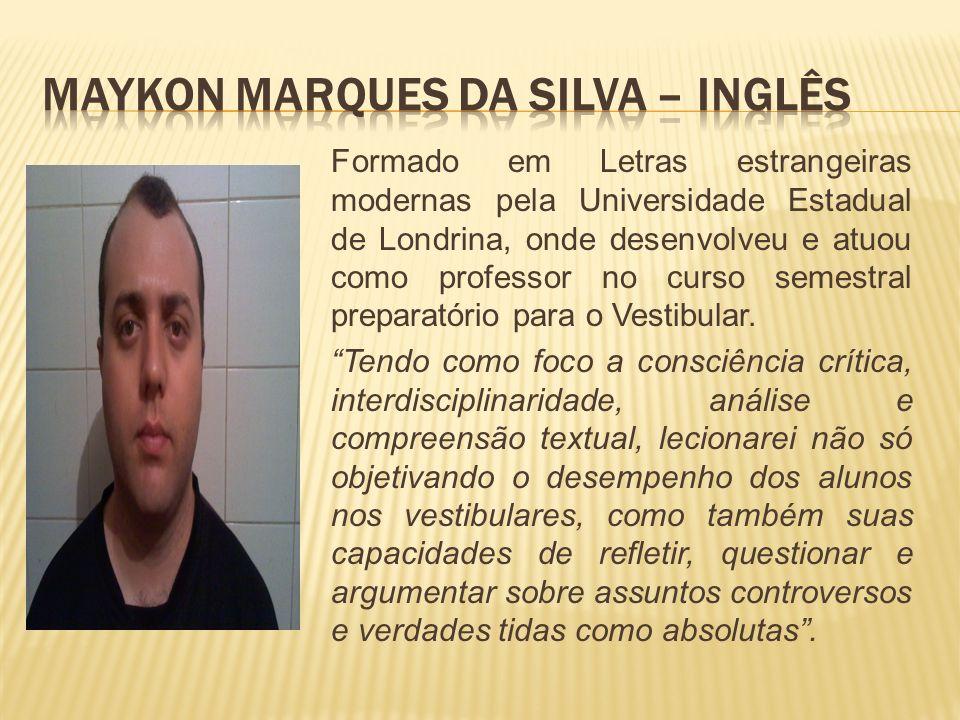 Formado em Letras estrangeiras modernas pela Universidade Estadual de Londrina, onde desenvolveu e atuou como professor no curso semestral preparatóri