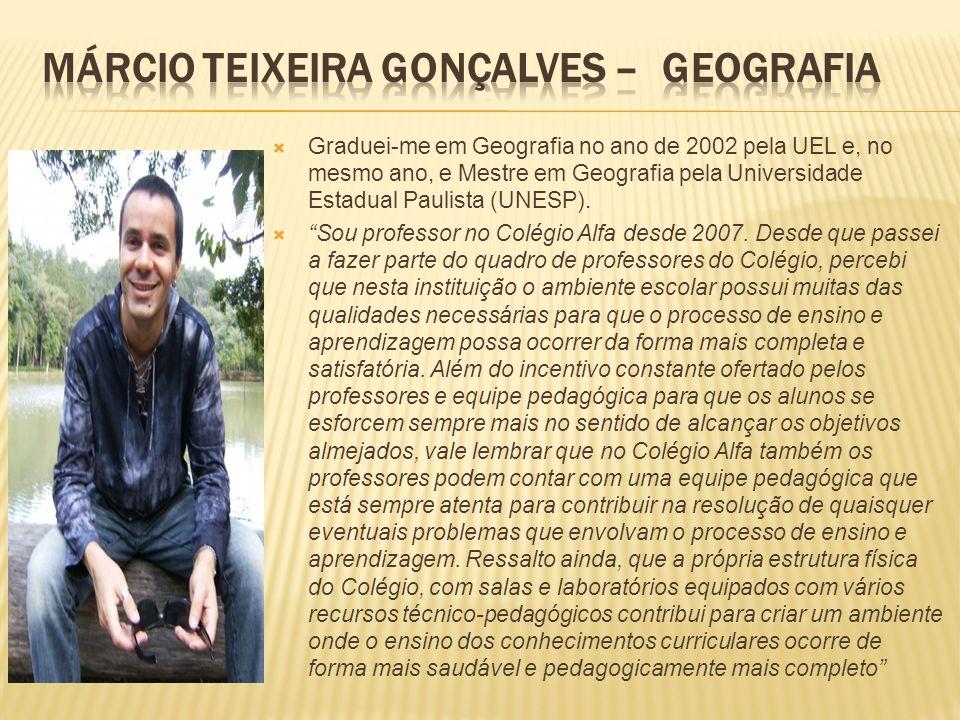 Graduei-me em Geografia no ano de 2002 pela UEL e, no mesmo ano, e Mestre em Geografia pela Universidade Estadual Paulista (UNESP). Sou professor no C