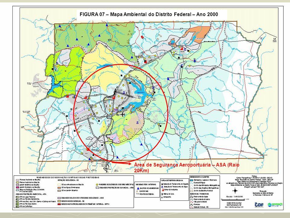 FIGURA 07 – Mapa Ambiental do Distrito Federal – Ano 2000 Área de Segurança Aeroportuária – ASA (Raio 20Km)