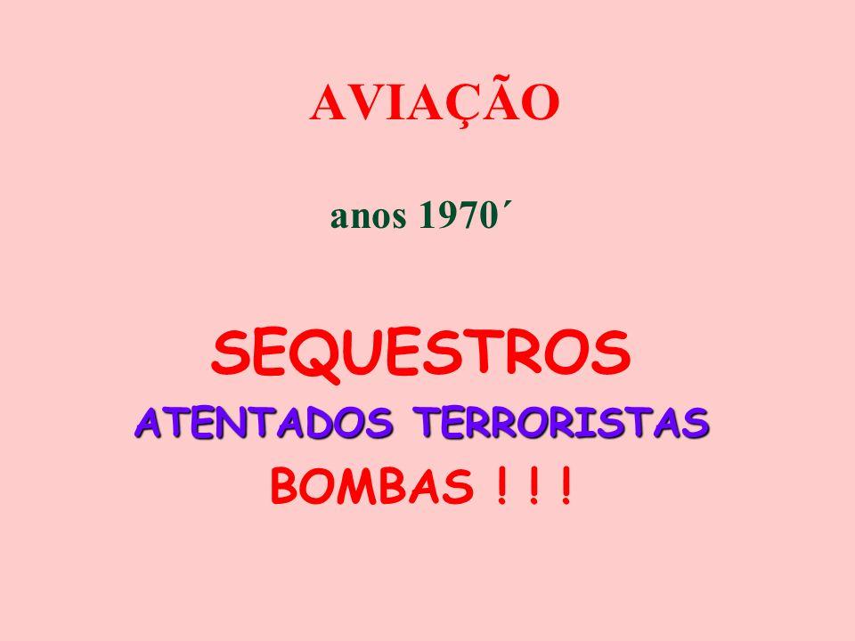 AVIAÇÃO anos 1970´ SEQUESTROS ATENTADOS TERRORISTAS BOMBAS ! ! !