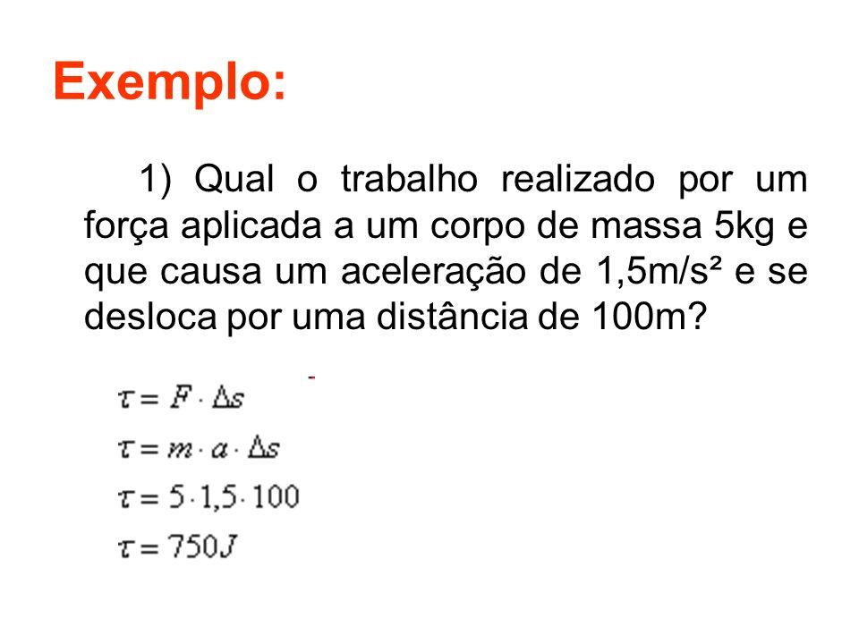 Exemplo: 1) Qual a potência média que um corpo desenvolve quando aplicada a ele uma força horizontal com intensidade igual a 12N, por um percurso de 30m, sendo que o tempo gasto para percorrê-lo foi 10s?