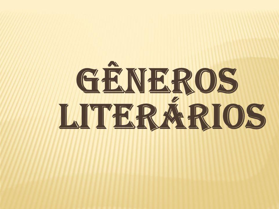 Muitas teorias e discussões há em torno dos gêneros literários.
