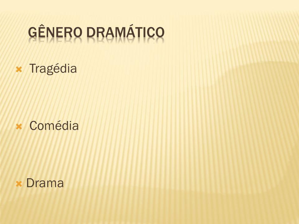 Tragédia Comédia Drama