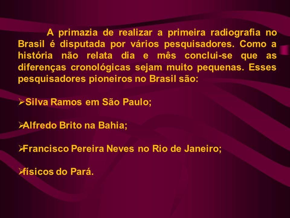 A primazia de realizar a primeira radiografia no Brasil é disputada por vários pesquisadores. Como a história não relata dia e mês conclui-se que as d