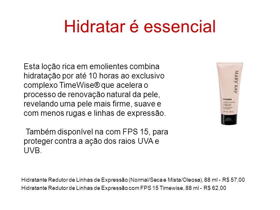 Hidratar é essencial Hidratante Redutor de Linhas de Expressão (Normal/Seca e Mista/Oleosa), 88 ml - R$ 57,00 Hidratante Redutor de Linhas de Expressã