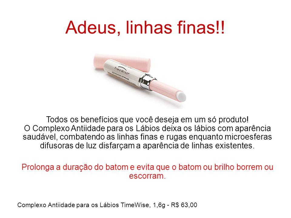 Adeus, linhas finas!! Todos os benefícios que você deseja em um só produto! O Complexo Antiidade para os Lábios deixa os lábios com aparência saudável