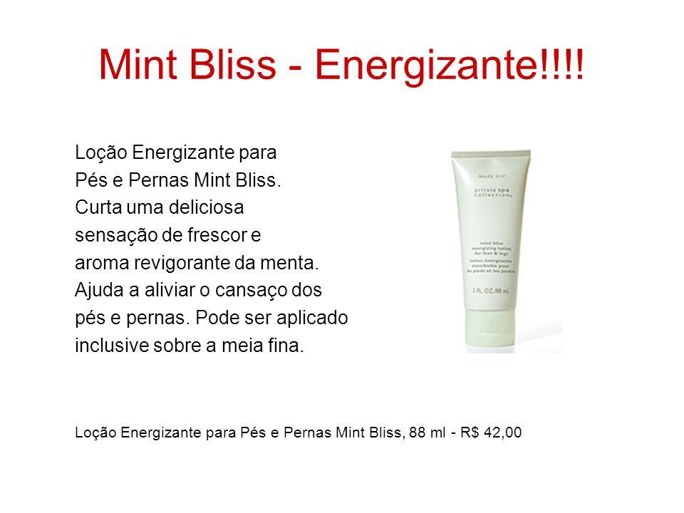 Mint Bliss - Energizante!!!! Loção Energizante para Pés e Pernas Mint Bliss. Curta uma deliciosa sensação de frescor e aroma revigorante da menta. Aju