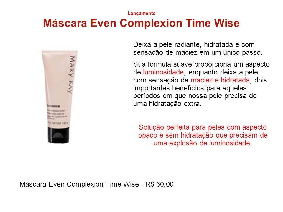 Lançamento Máscara Even Complexion Time Wise Deixa a pele radiante, hidratada e com sensação de maciez em um único passo. Sua fórmula suave proporcion