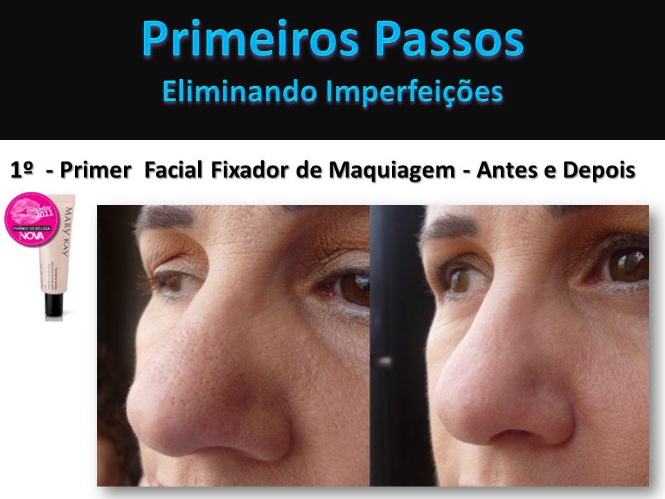 1º - Primer Facial Fixador de Maquiagem - Antes e Depois