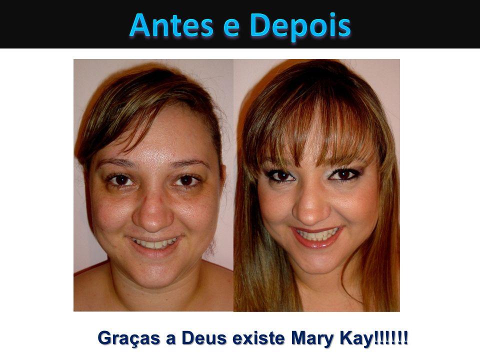 Graças a Deus existe Mary Kay!!!!!!