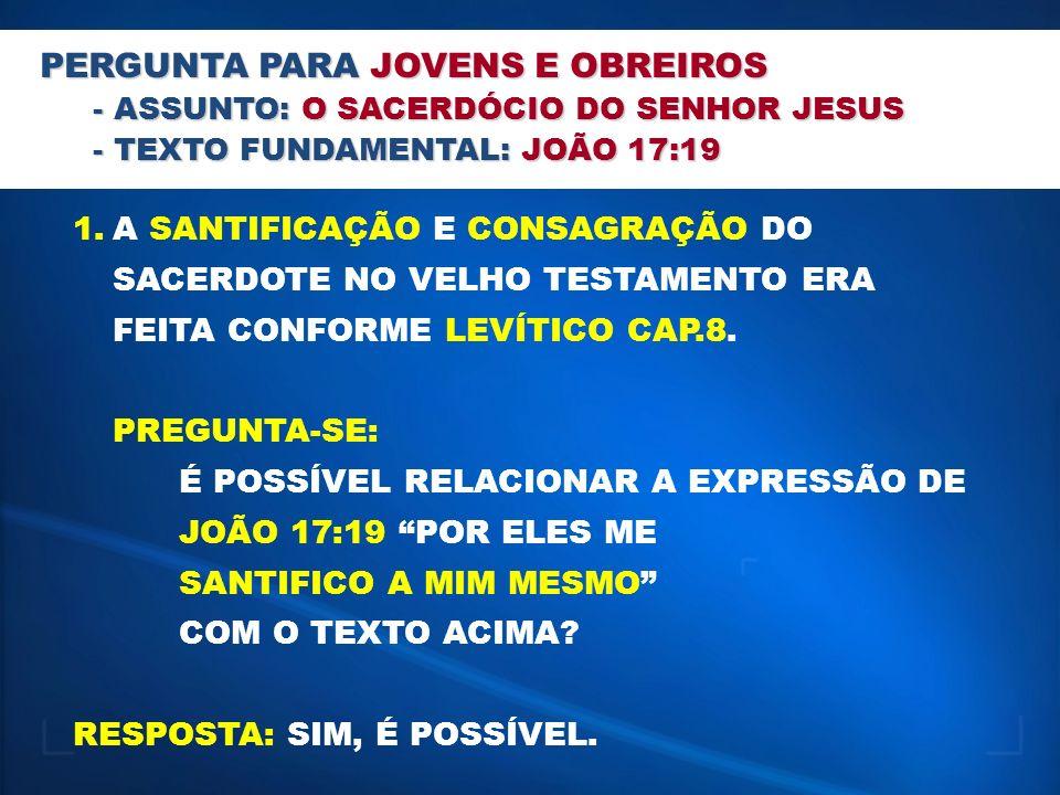 SIGNIFICADO BÍBLICO DE: SACERDOTE: HOMEM DA TRIBO DE LEVI QUE SERVIA DE INTERMEDIÁRIO ENTRE DEUS E O POVO.