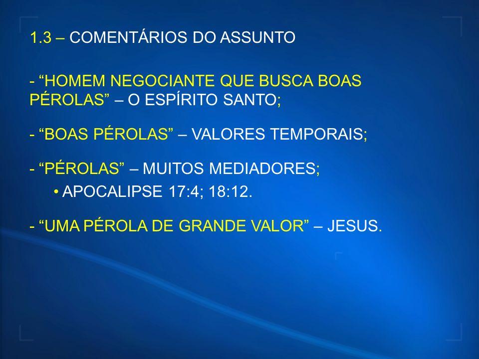 PÉROLAS UMA PÉROLA DE GRANDE VALOR