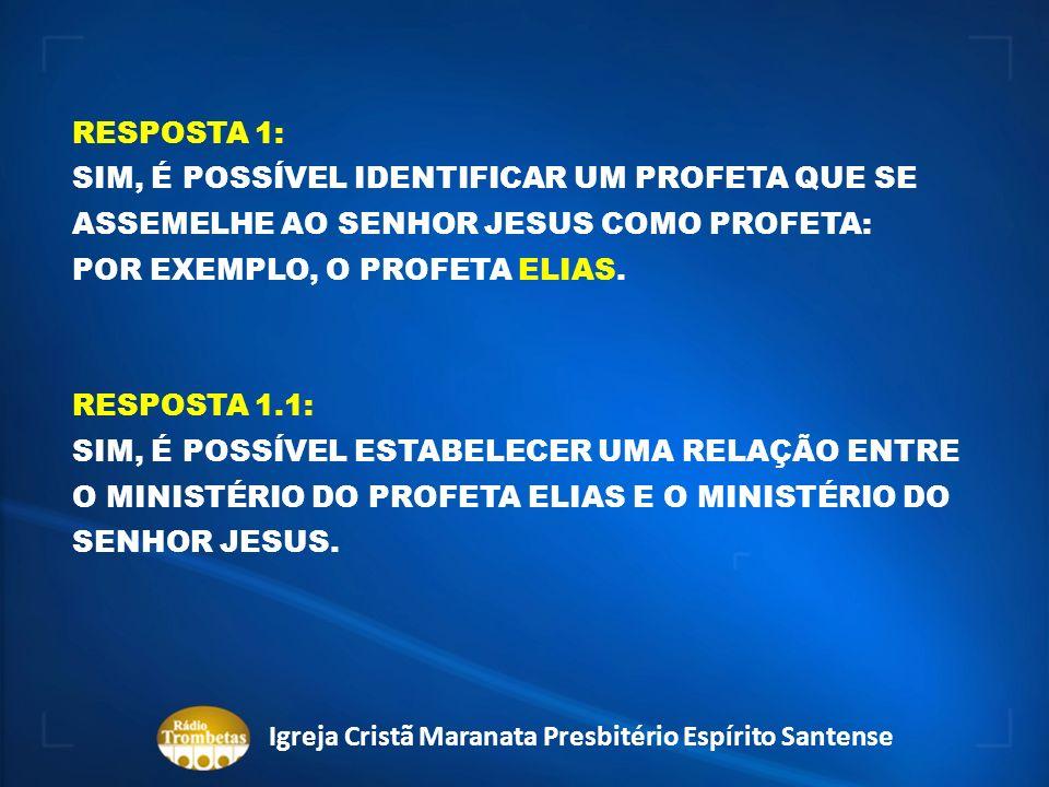ORIENTE MÉDIO MT. HOREBE BERSEBA Igreja Cristã Maranata Presbitério Espírito Santense