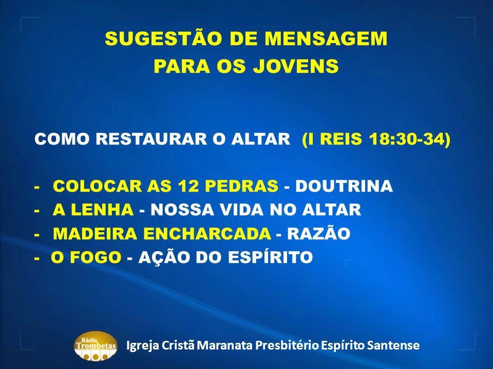 ALTAR Igreja Cristã Maranata Presbitério Espírito Santense