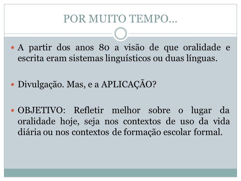 INTENÇÃO COMUNICATIVA Usos que fundam a língua.