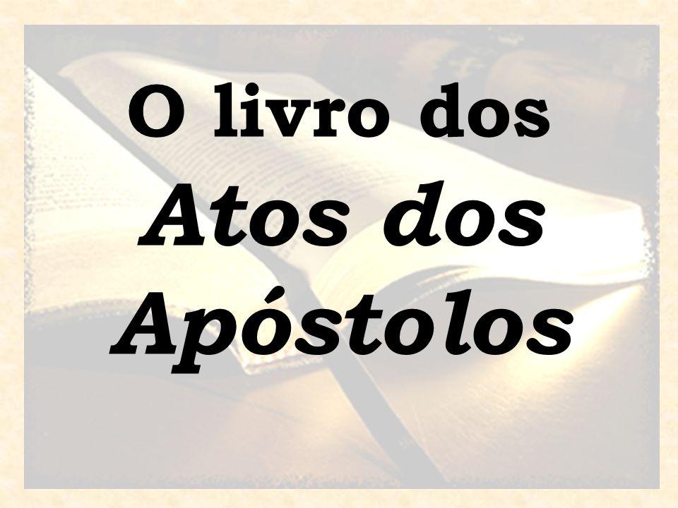O livro dos Atos dos Apóstolos