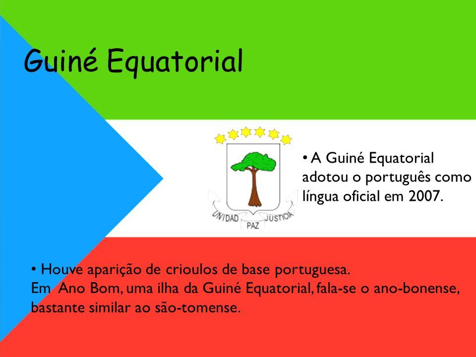 Guiné Equatorial Houve aparição de crioulos de base portuguesa. Em Ano Bom, uma ilha da Guiné Equatorial, fala-se o ano-bonense, bastante similar ao s