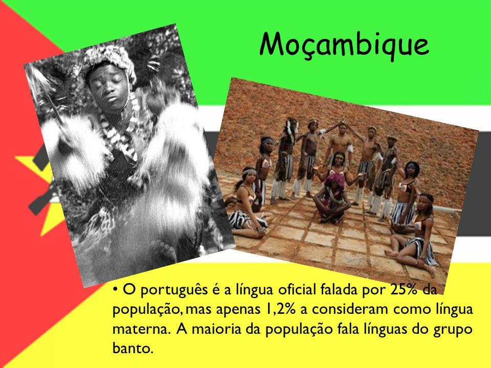 Moçambique O português é a língua oficial falada por 25% da população, mas apenas 1,2% a consideram como língua materna. A maioria da população fala l