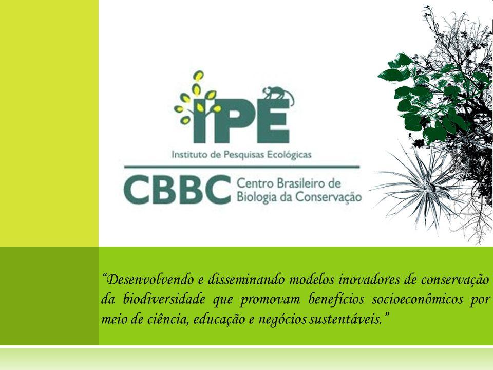 Desenvolvendo e disseminando modelos inovadores de conservação da biodiversidade que promovam benefícios socioeconômicos por meio de ciência, educação