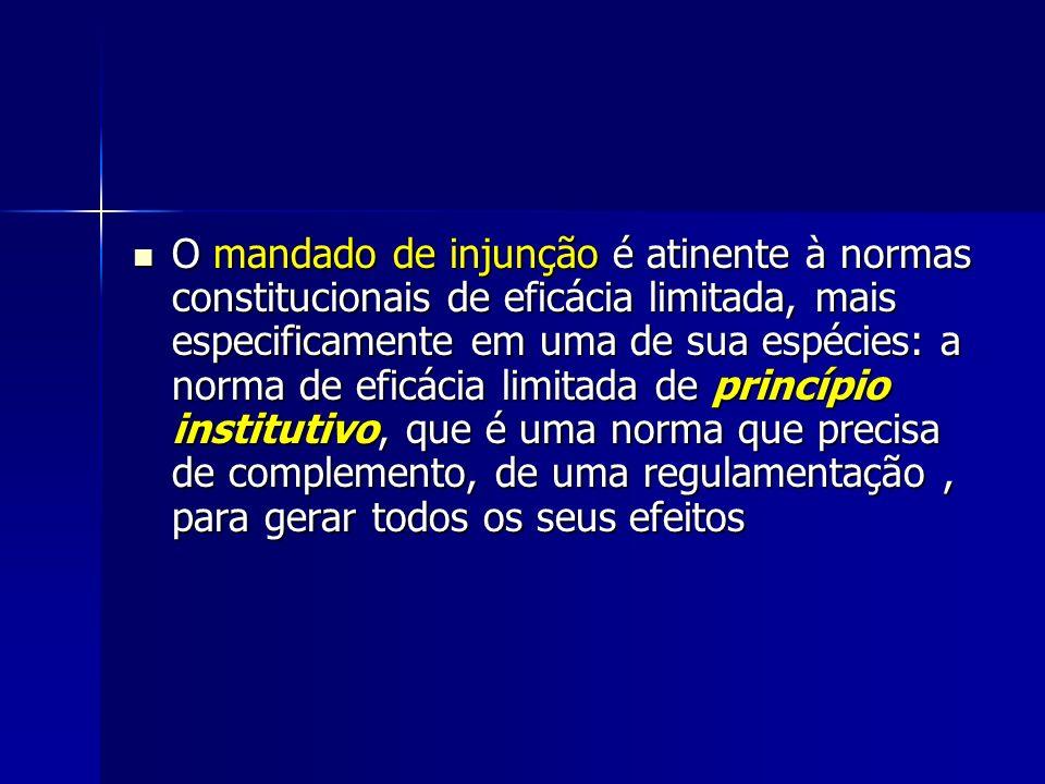 O mandado de injunção é atinente à normas constitucionais de eficácia limitada, mais especificamente em uma de sua espécies: a norma de eficácia limit