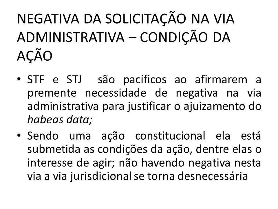 SÚMULA Nº 2 DO STJ não cabe habeas data ( CF, ART.