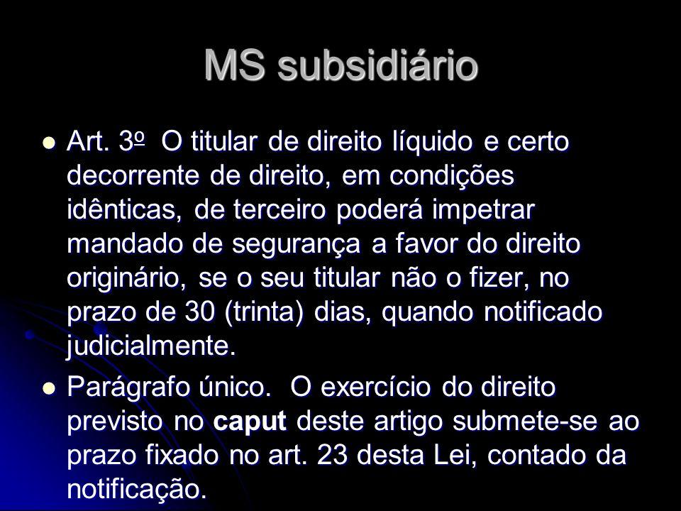MS subsidiário Art.