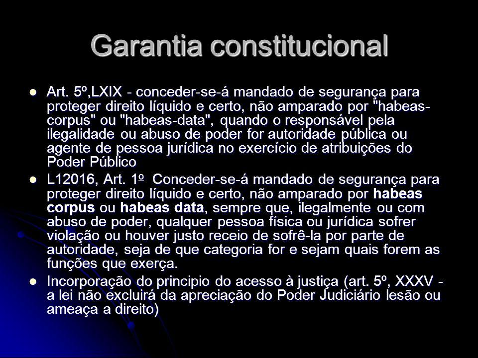 Garantia constitucional Art.