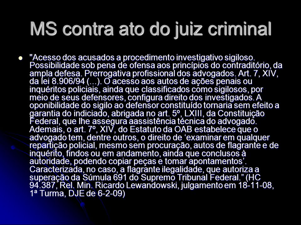 MS contra ato do juiz criminal