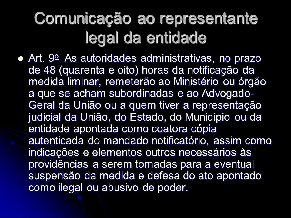 Comunicação ao representante legal da entidade Art.