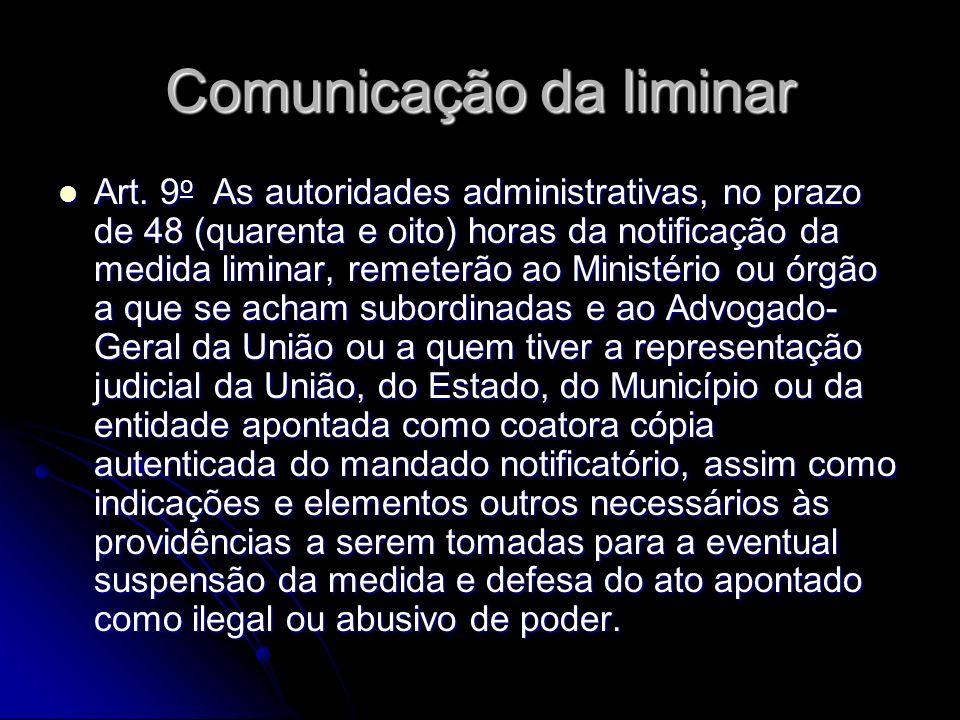 Comunicação da liminar Art.