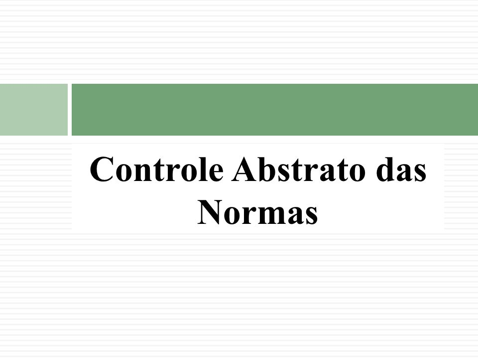 Controle Abstrato das Normas