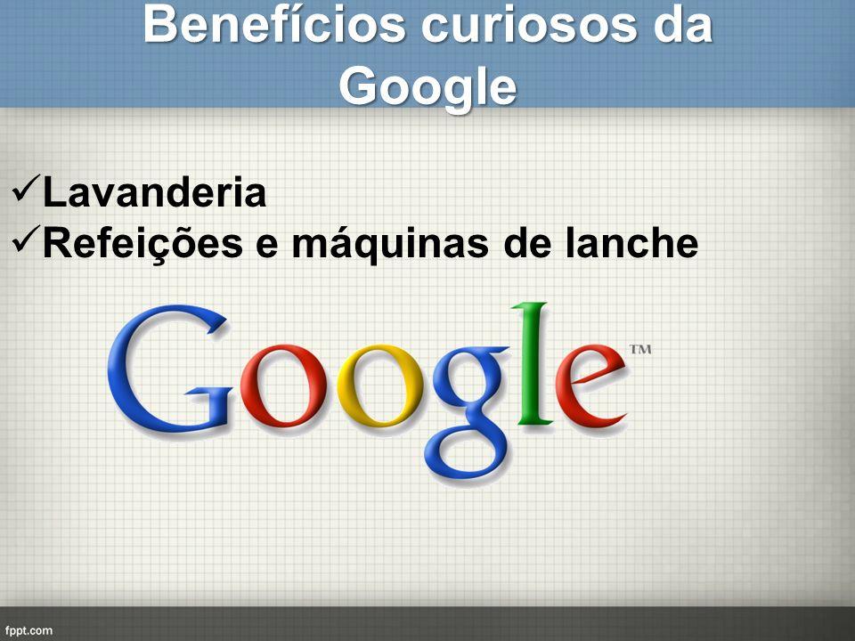Benefícios curiosos da Google Lavanderia Refeições e máquinas de lanche