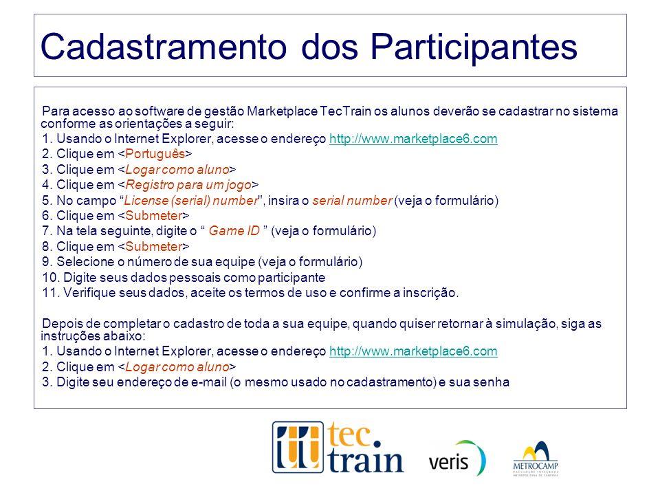 Cadastramento dos Participantes Para acesso ao software de gestão Marketplace TecTrain os alunos deverão se cadastrar no sistema conforme as orientaçõ