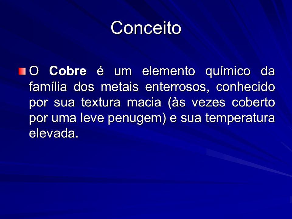 Cobre (Cu) O Cobre é encontrado na natureza na forma de pequenos anéis, de diâmetros variados (que vão se tornando mais largos conforme o uso).