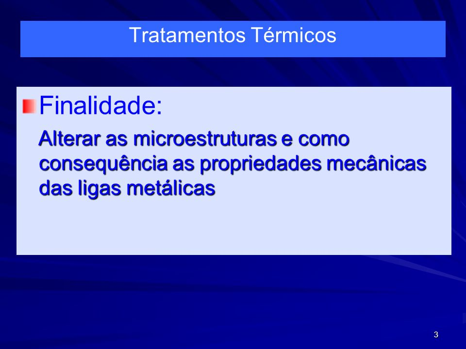 24 Fatores de Influência nos Tratamentos Térmicos n Tempo: O tempo de trat.