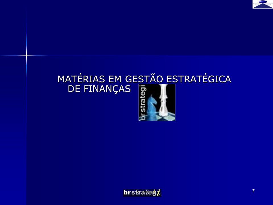 br strateg i 7 MATÉRIAS EM GESTÃO ESTRATÉGICA DE FINANÇAS