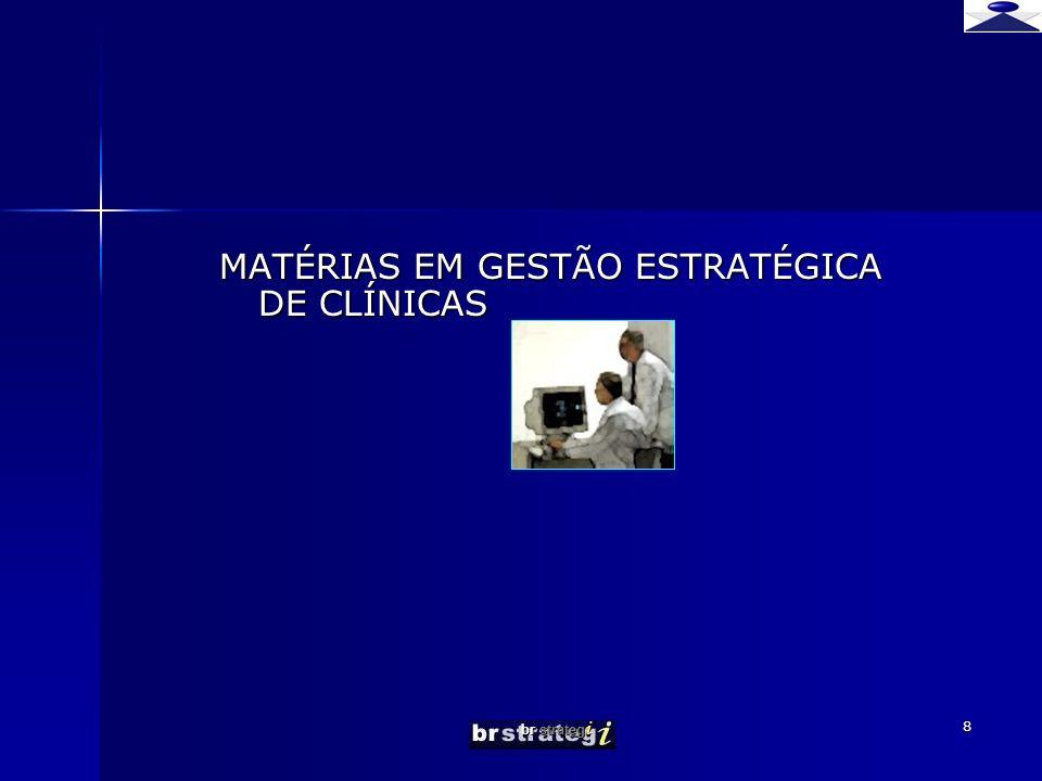 br strateg i 39 Metodologia Estratégias de crescimento concentrar recursos na avaliação de oportunidades de crescimento rentável