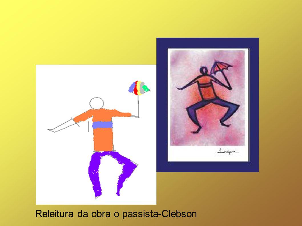 Releitura da obra o passista-Clebson
