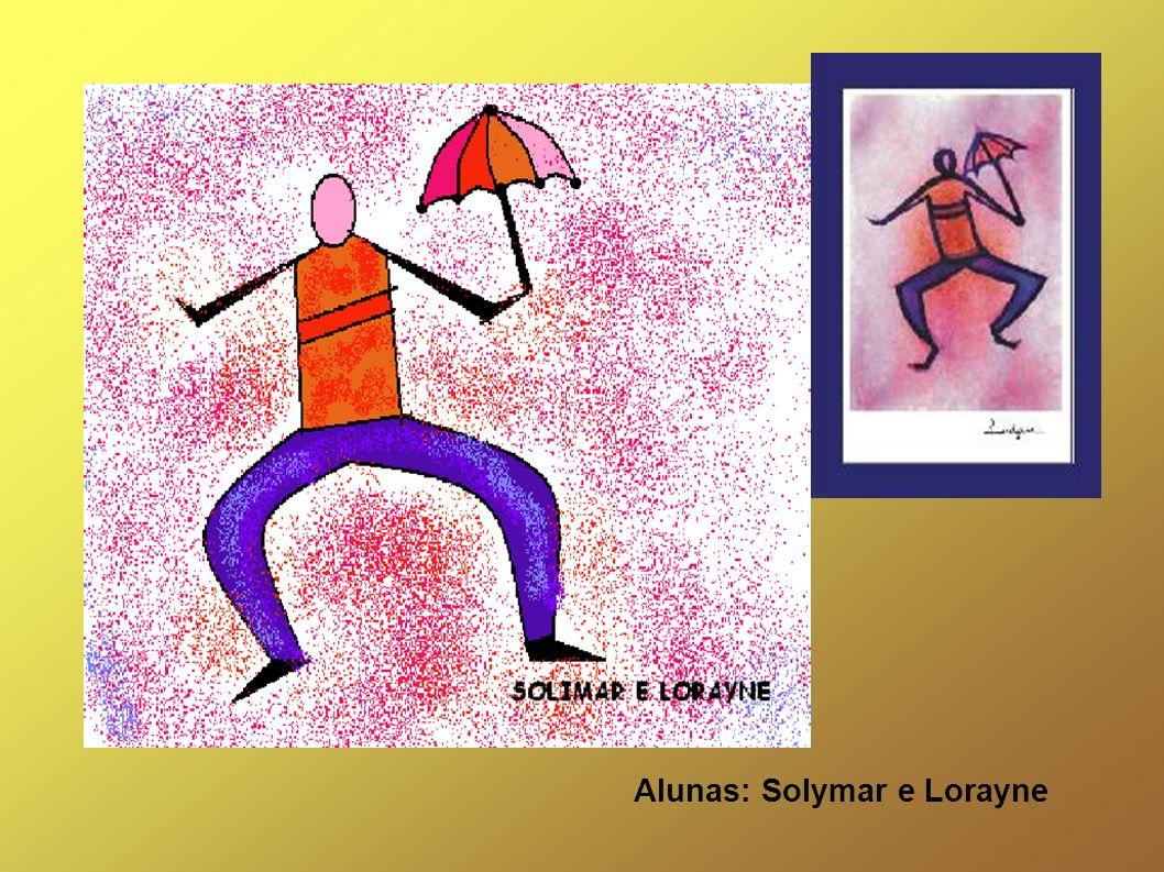 Alunas: Solymar e Lorayne