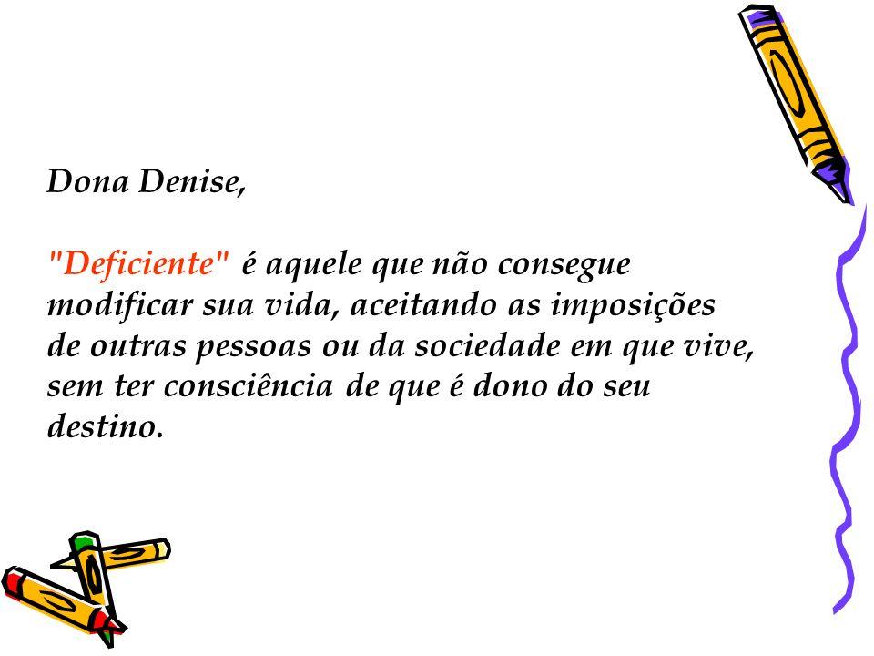 Dona Denise,