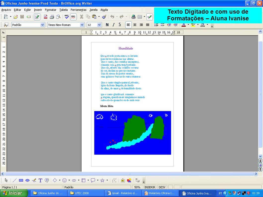 Texto Digitado e com uso de Formatações – Aluna Ivanise