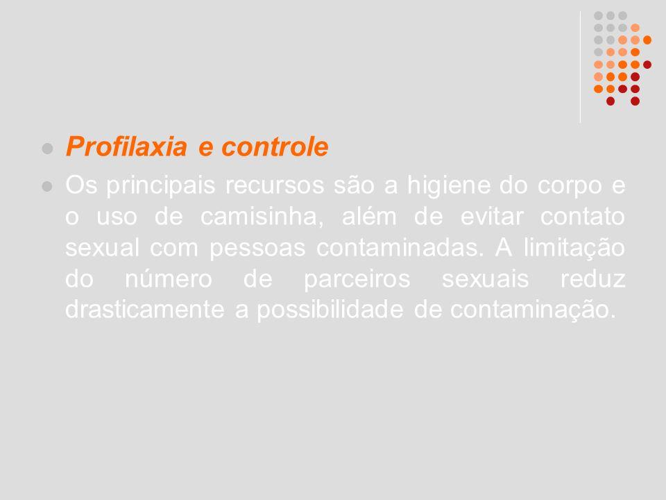 Profilaxia e controle Os principais recursos são a higiene do corpo e o uso de camisinha, além de evitar contato sexual com pessoas contaminadas. A li