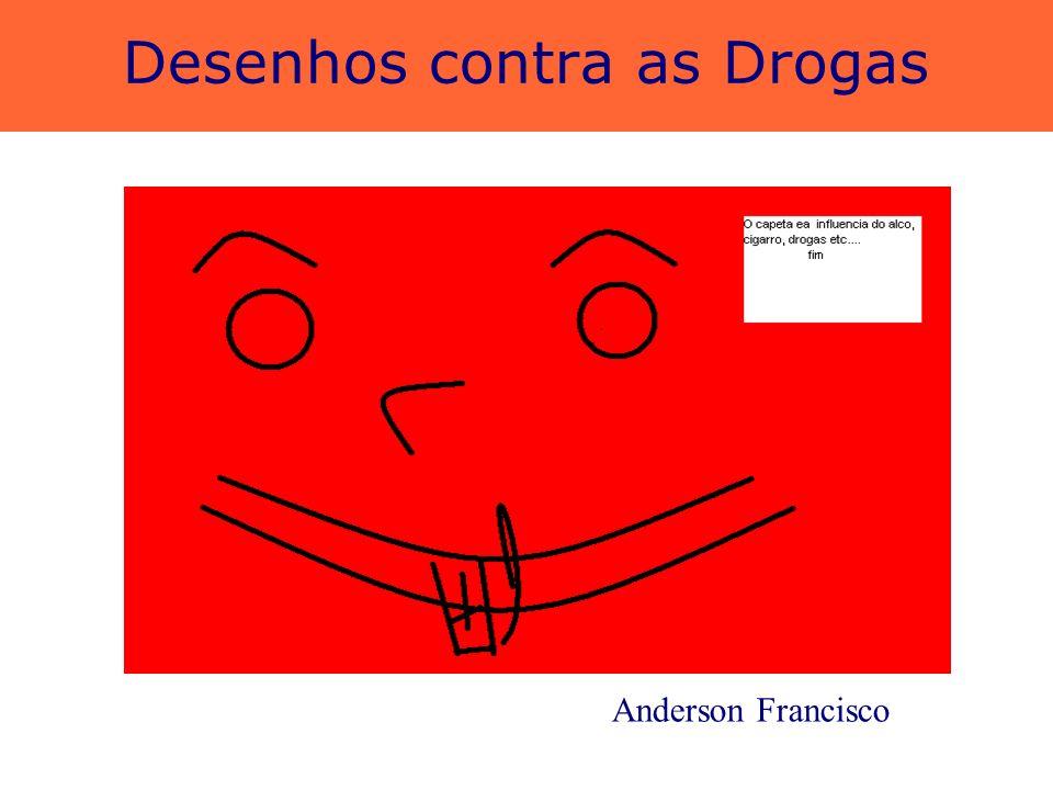 Desenhos contra as Drogas Jecilene Oliveira e Janne Carla