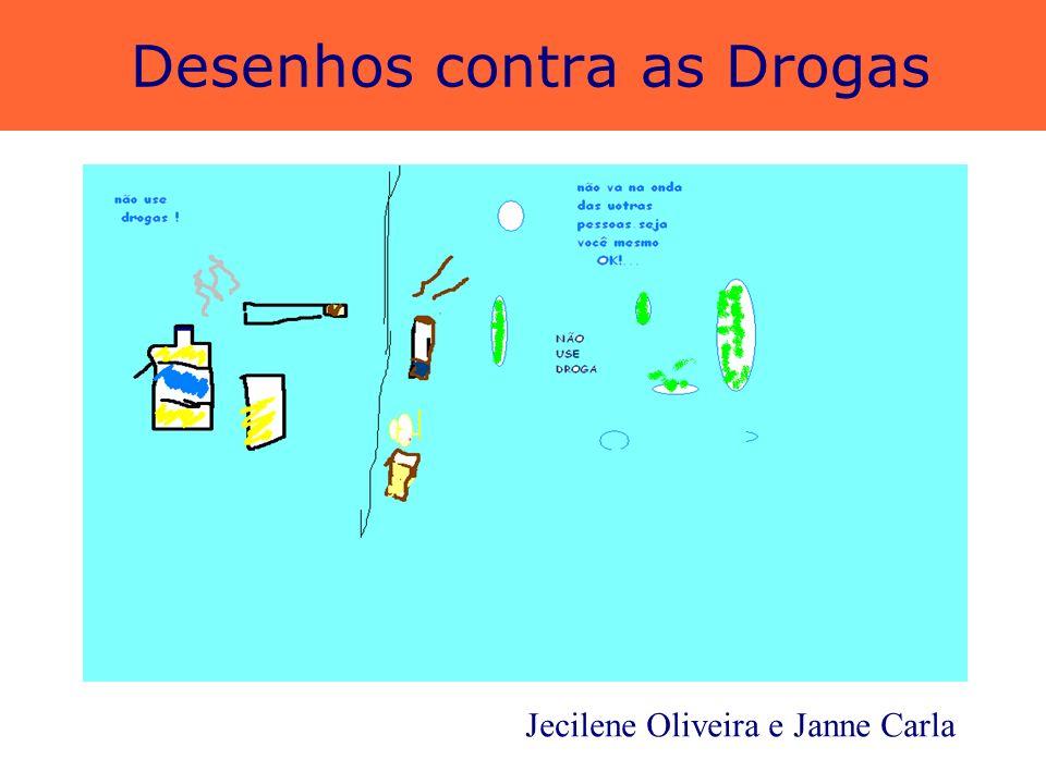 Desenhos contra as Drogas Gerlane Laís e Priscila Nery