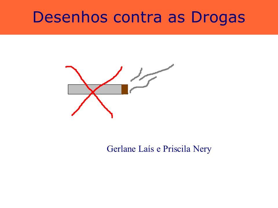 Desenhos contra as Drogas Jaciane Silva e Jéssica Oliveira