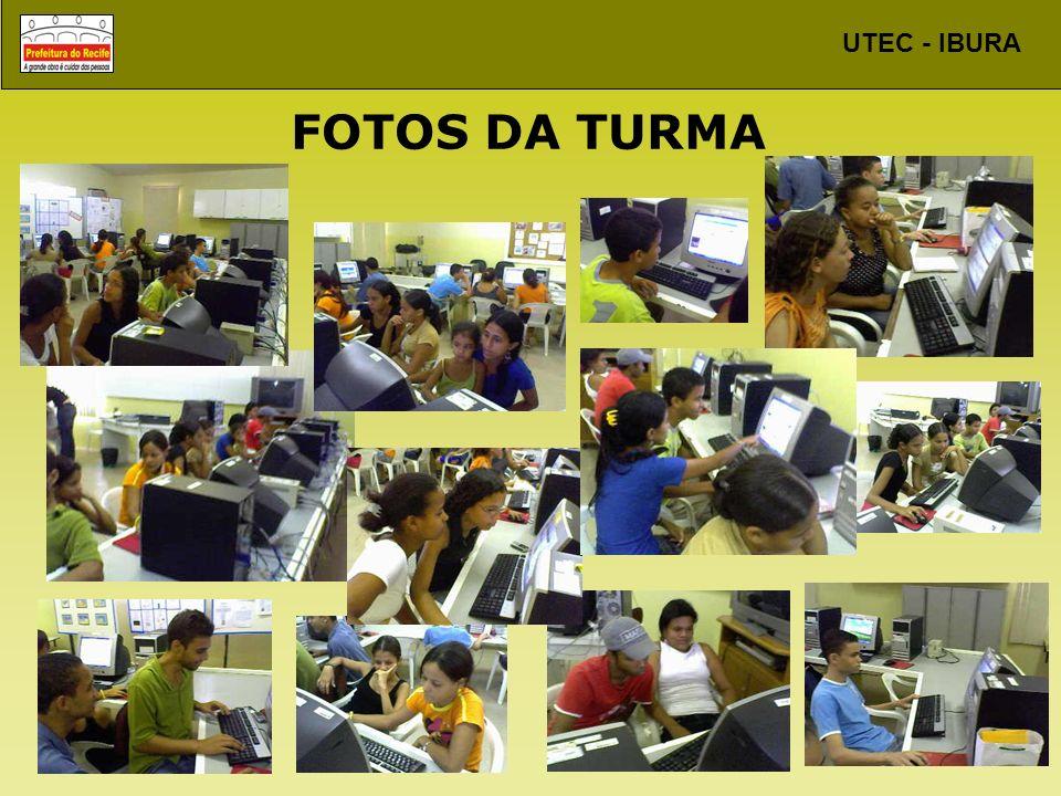 UTEC - IBURA FOTOS DA TURMA
